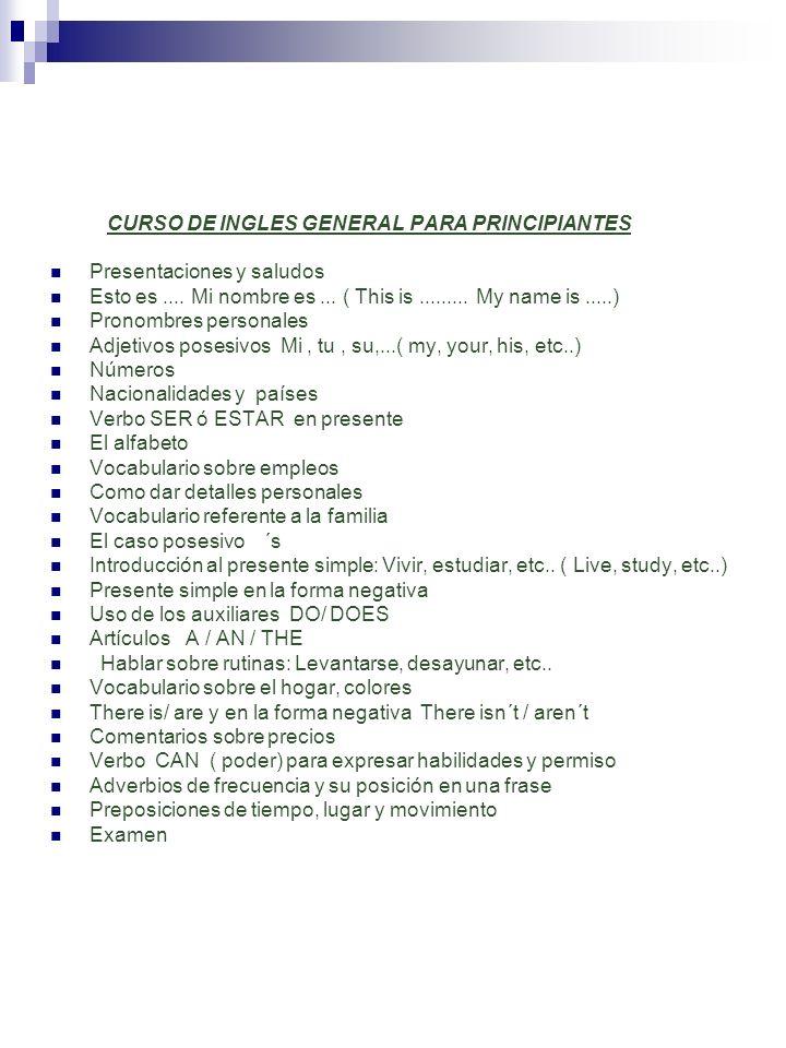 CURSO DE INGLES GENERAL PARA PRINCIPIANTES