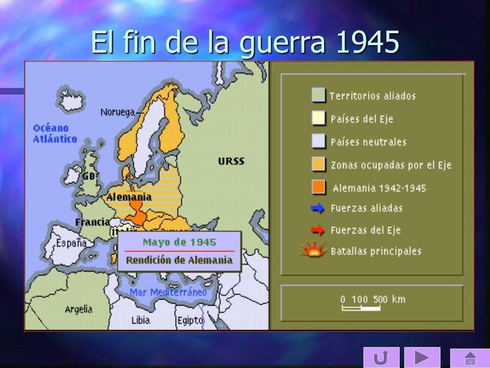 El fin de la guerra 1945