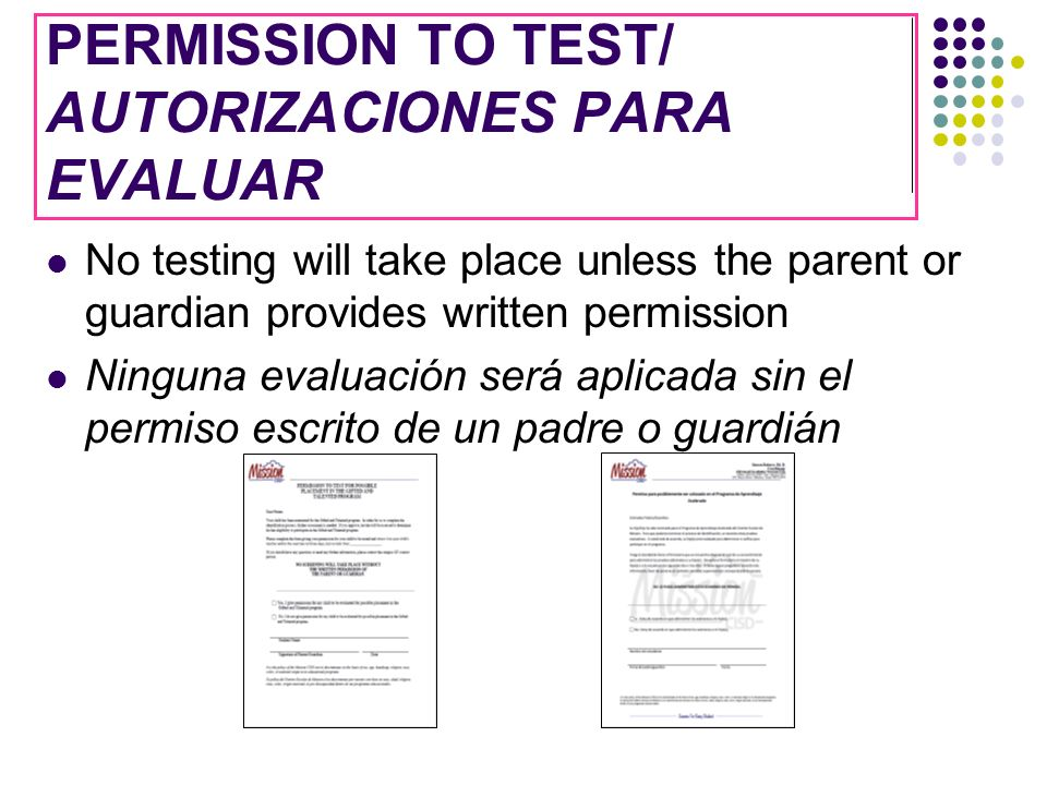 PERMISSION TO TEST/ AUTORIZACIONES PARA EVALUAR