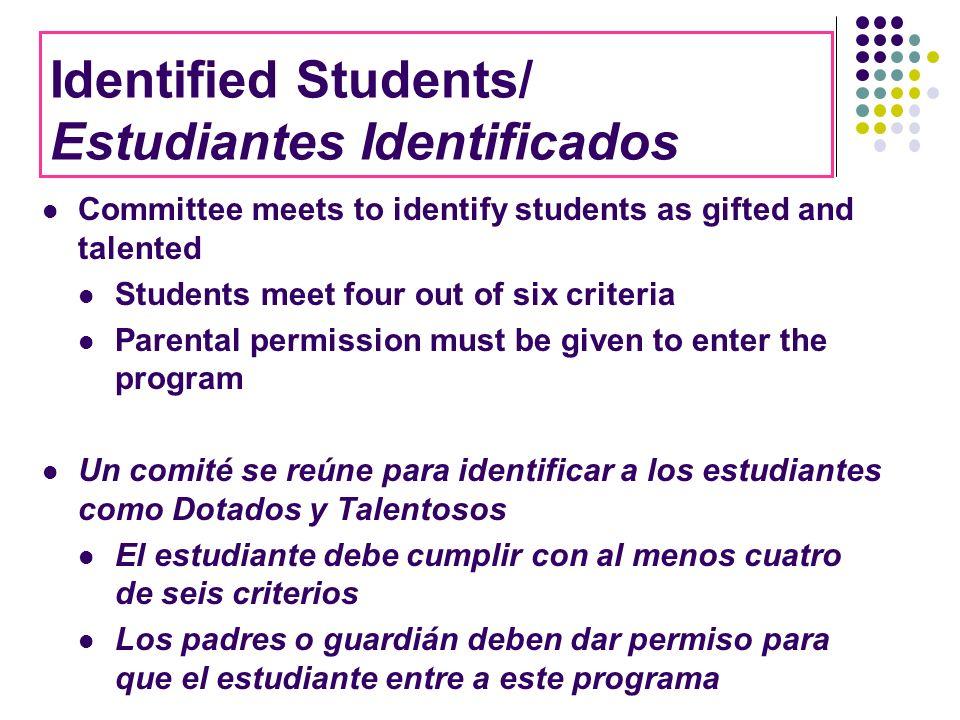 Identified Students/ Estudiantes Identificados