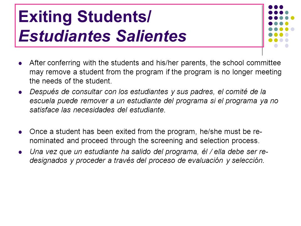 Exiting Students/ Estudiantes Salientes