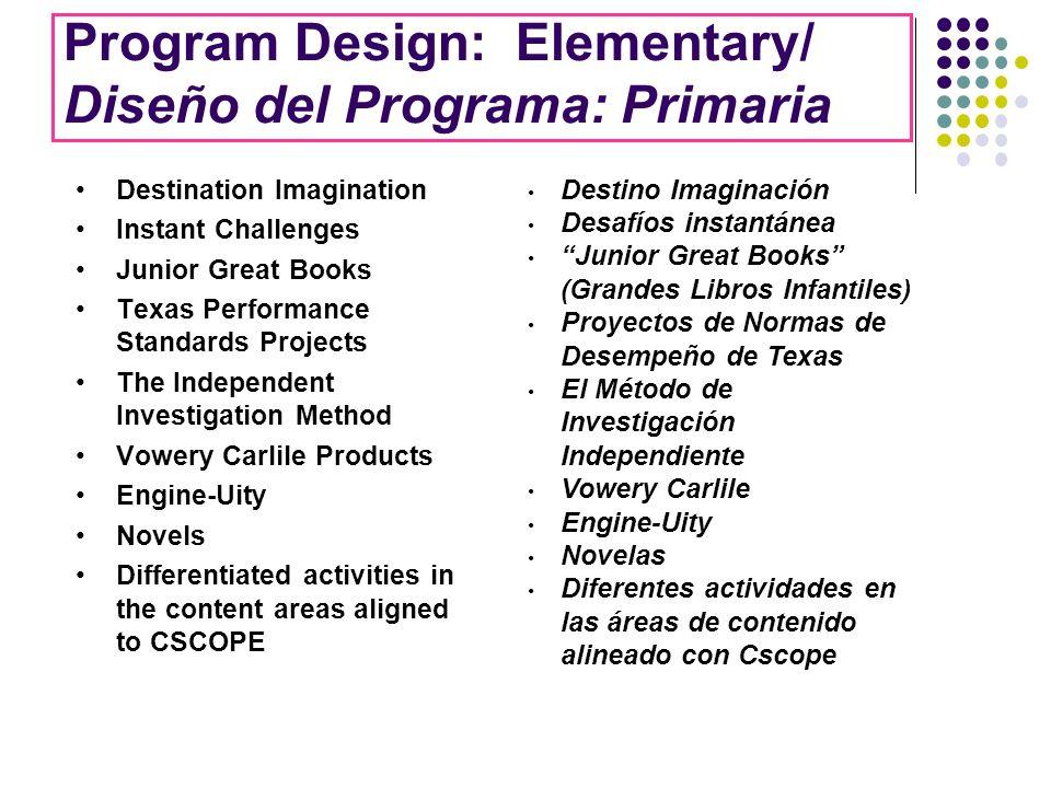 Program Design: Elementary/ Diseño del Programa: Primaria
