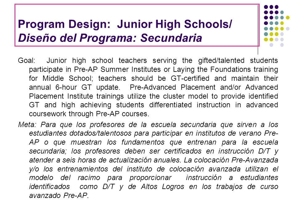 Program Design: Junior High Schools/ Diseño del Programa: Secundaria