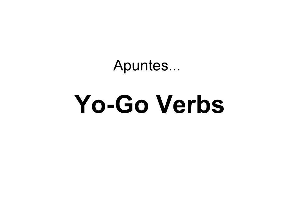Apuntes... Yo-Go Verbs