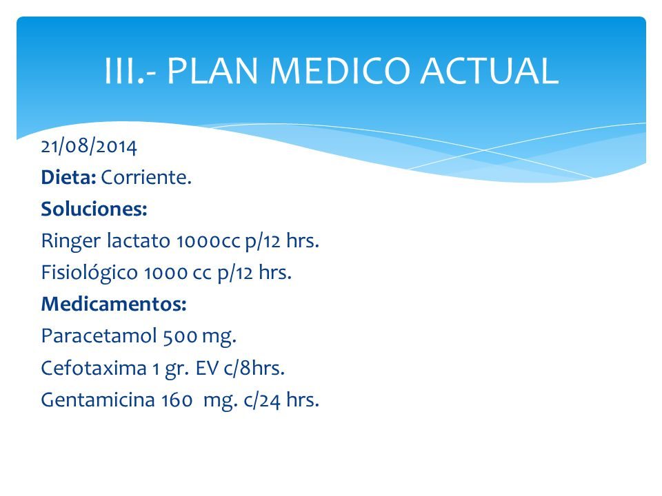 III.- PLAN MEDICO ACTUAL