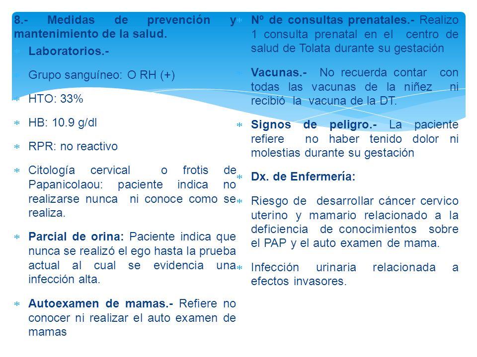 8.- Medidas de prevención y mantenimiento de la salud.