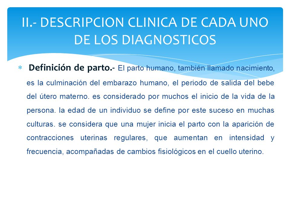 II.- DESCRIPCION CLINICA DE CADA UNO DE LOS DIAGNOSTICOS