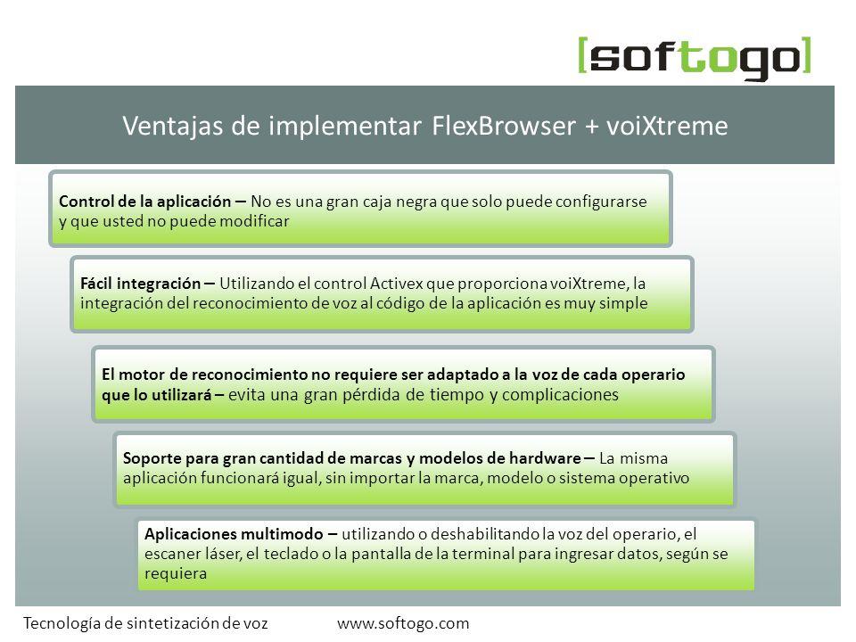 Ventajas de implementar FlexBrowser + voiXtreme