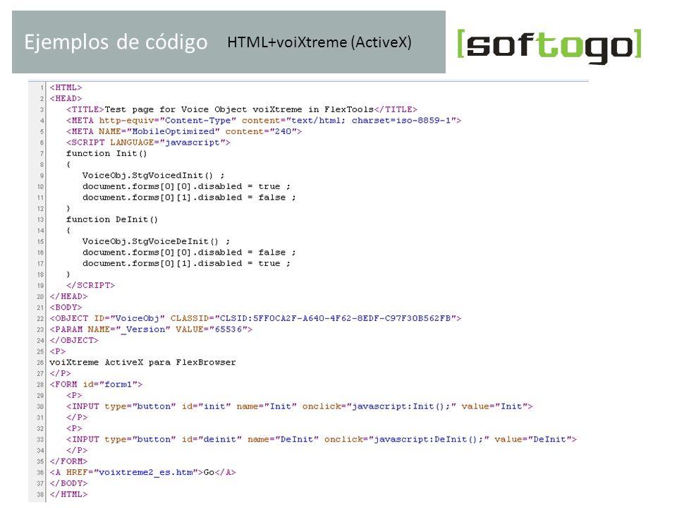 Ejemplos de código HTML+voiXtreme (ActiveX) www.softogo.com