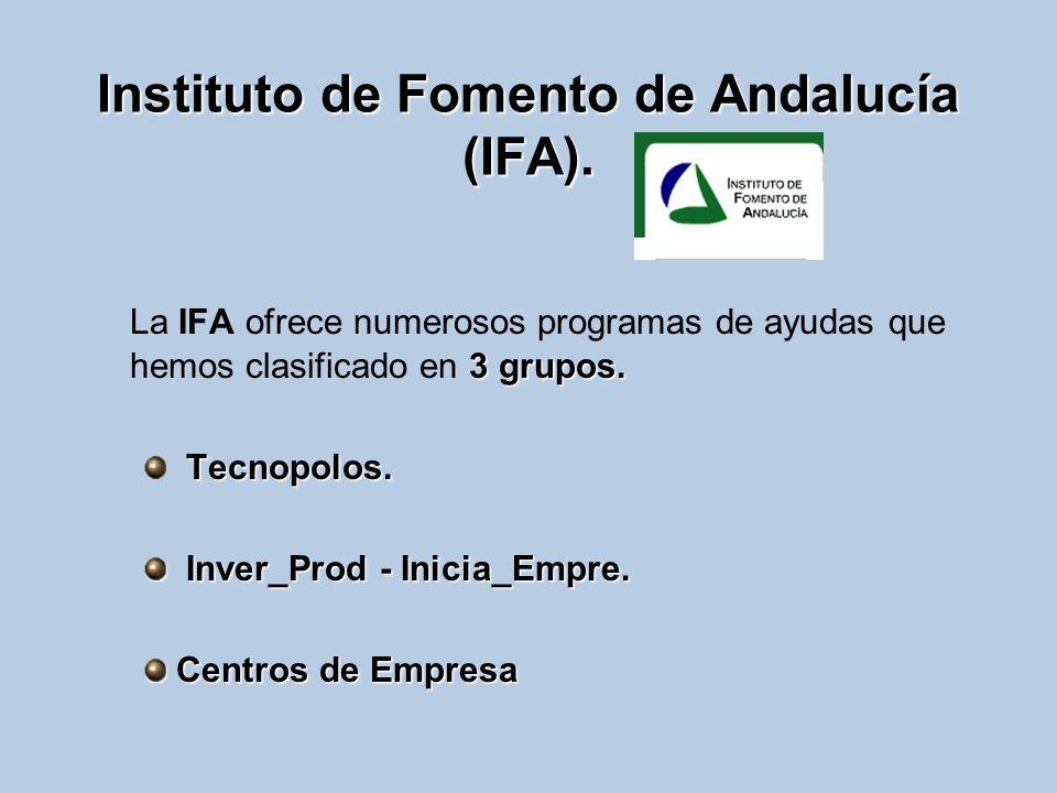 Instituto de Fomento de Andalucía (IFA).