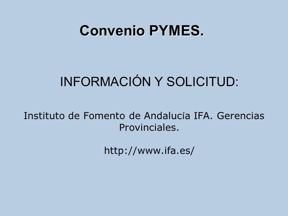 INFORMACIÓN Y SOLICITUD: