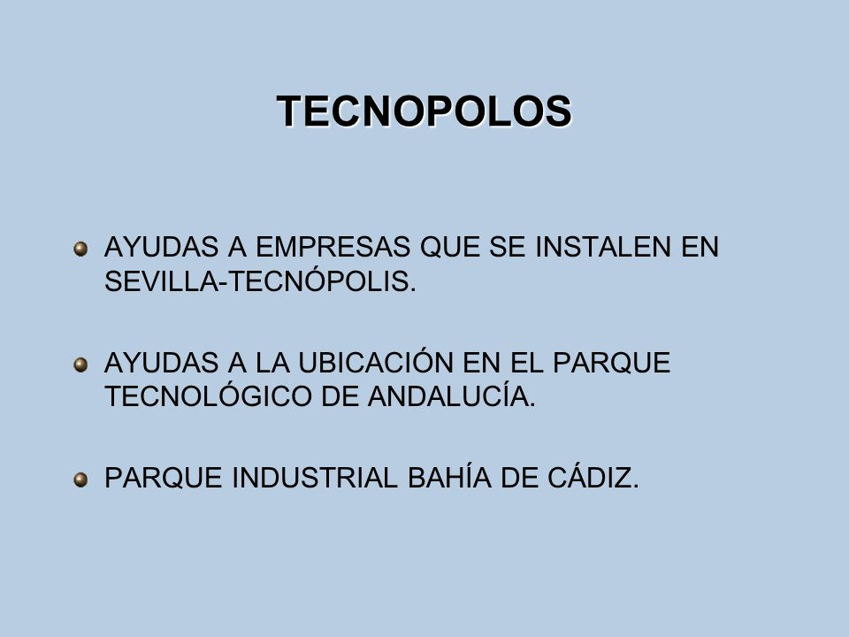 TECNOPOLOS AYUDAS A EMPRESAS QUE SE INSTALEN EN SEVILLA-TECNÓPOLIS.