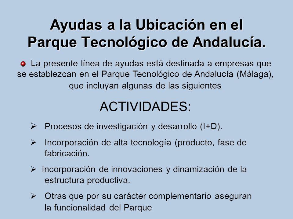 Ayudas a la Ubicación en el Parque Tecnológico de Andalucía.
