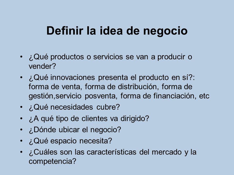 Definir la idea de negocio