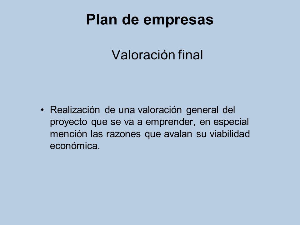 Plan de empresas Valoración final