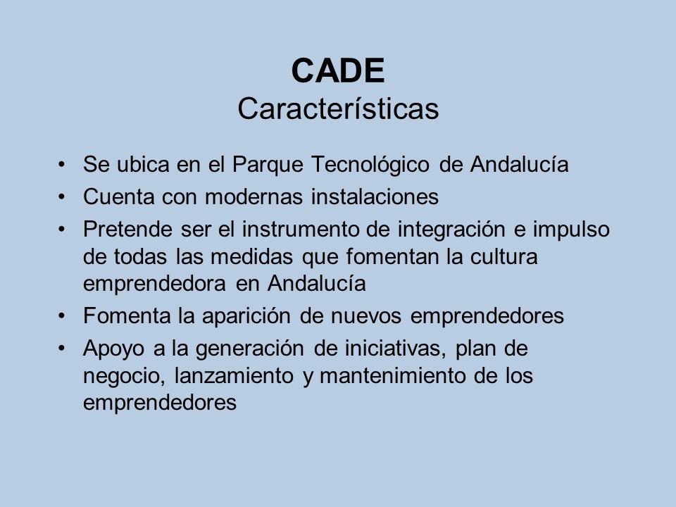 CADE Características Se ubica en el Parque Tecnológico de Andalucía