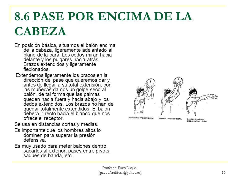 8.6 PASE POR ENCIMA DE LA CABEZA