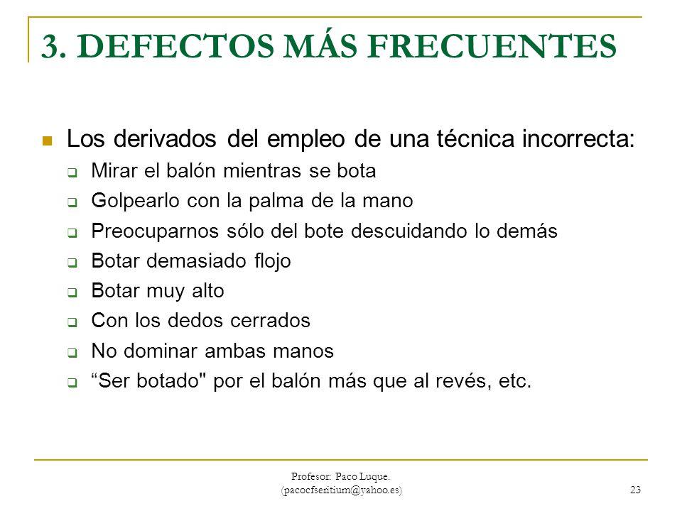 3. DEFECTOS MÁS FRECUENTES