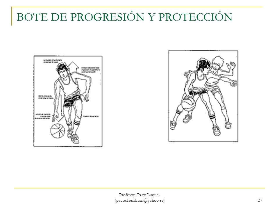 BOTE DE PROGRESIÓN Y PROTECCIÓN