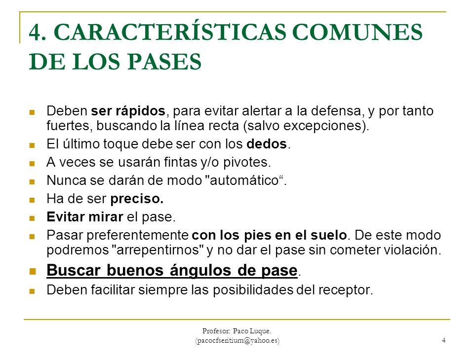 4. CARACTERÍSTICAS COMUNES DE LOS PASES