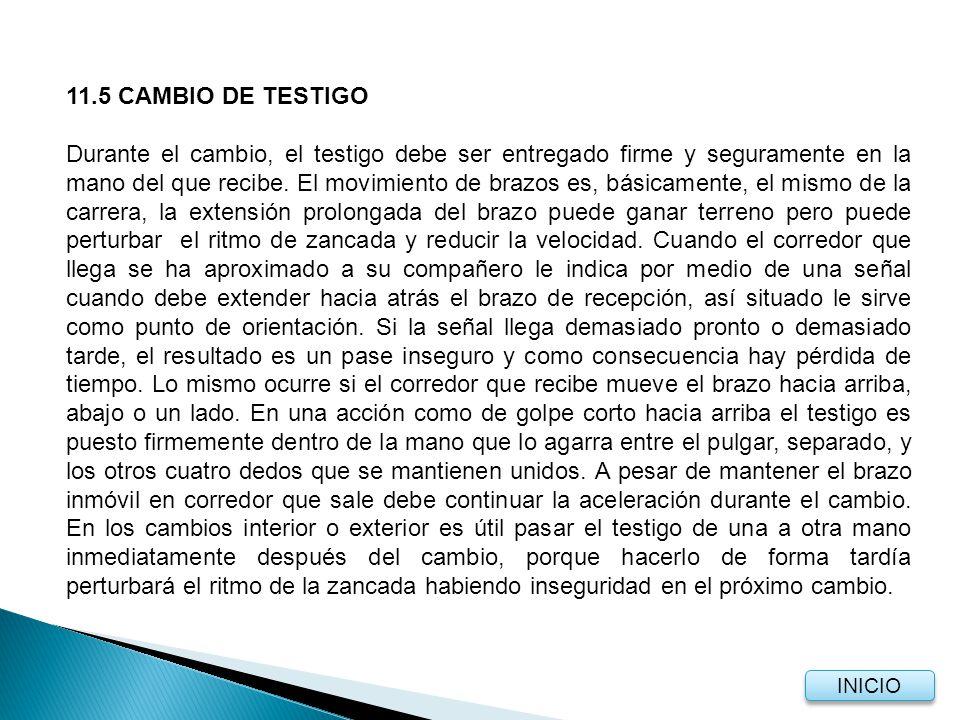 11.5 CAMBIO DE TESTIGO