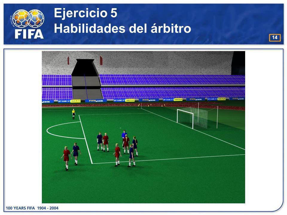 Ejercicio 5 Habilidades del árbitro
