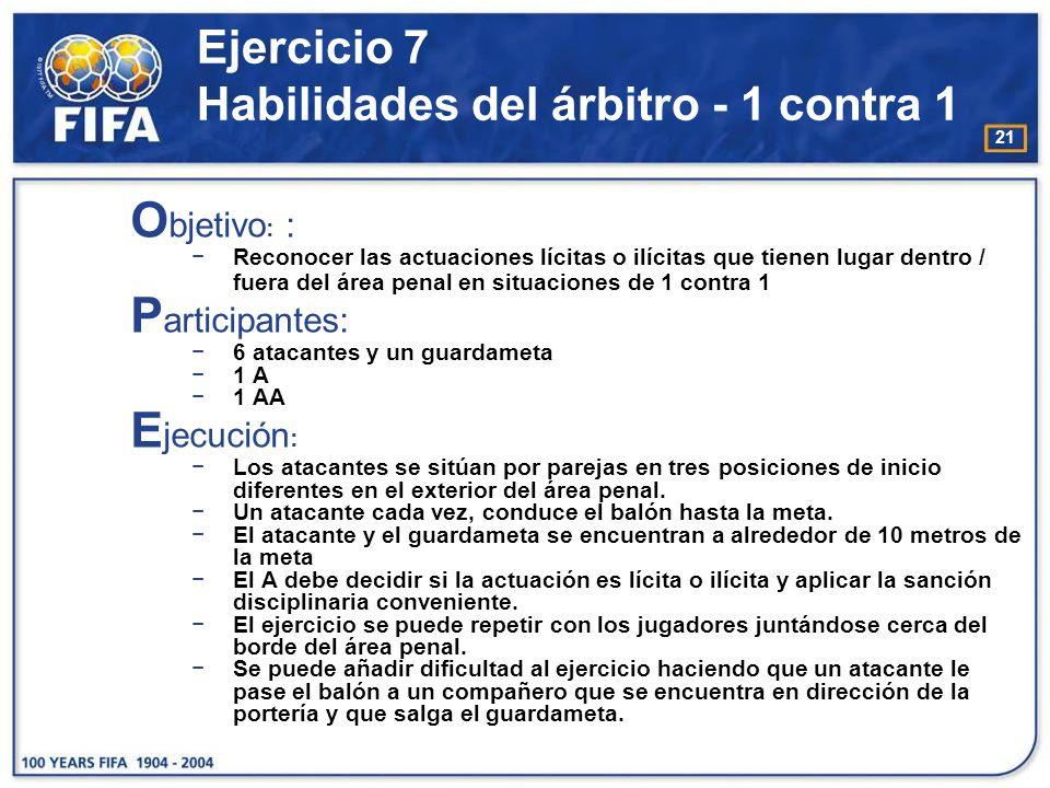 Ejercicio 7 Habilidades del árbitro - 1 contra 1
