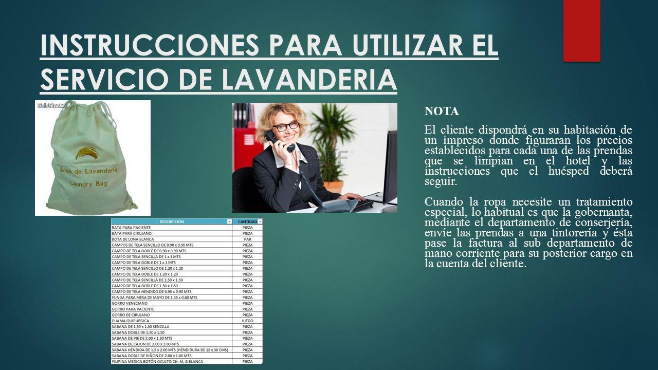 INSTRUCCIONES PARA UTILIZAR EL SERVICIO DE LAVANDERIA