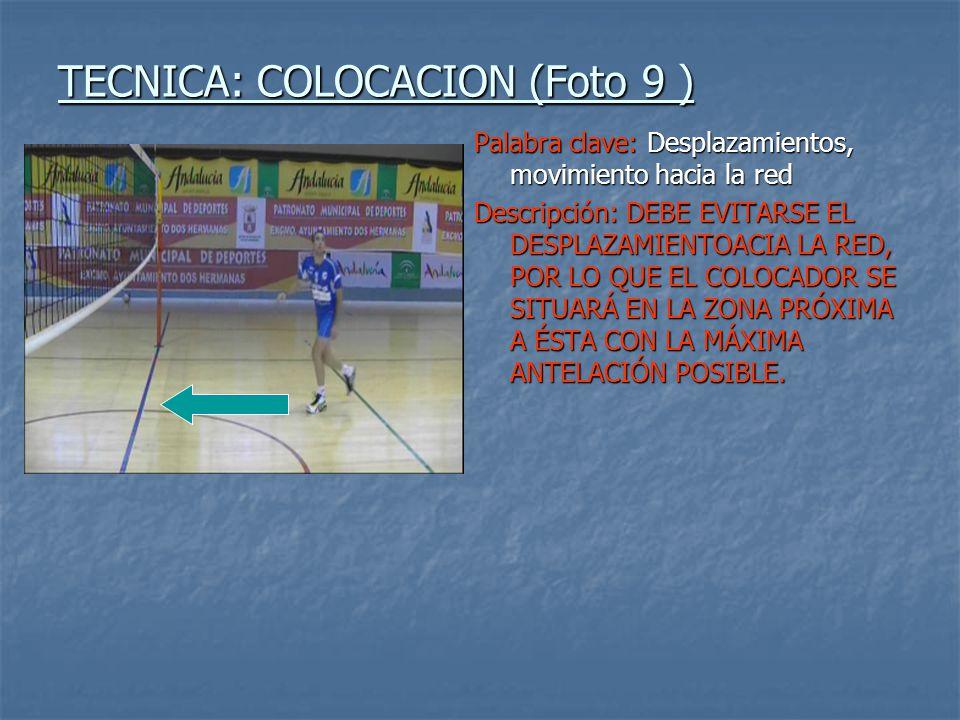 TECNICA: COLOCACION (Foto 9 )