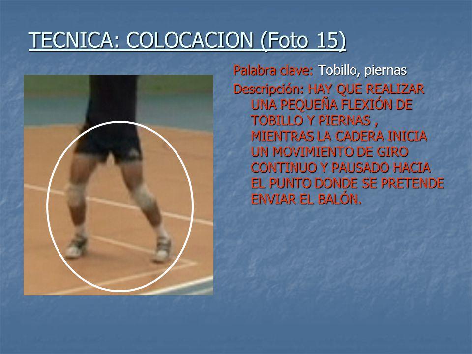 TECNICA: COLOCACION (Foto 15)