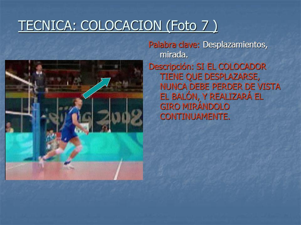TECNICA: COLOCACION (Foto 7 )