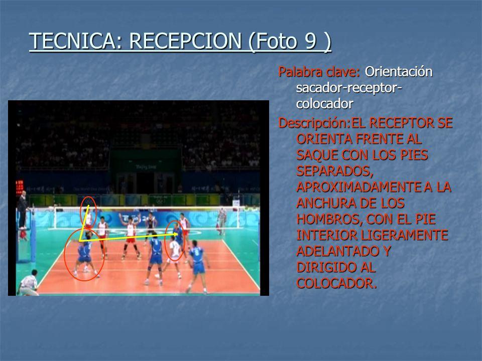 TECNICA: RECEPCION (Foto 9 )