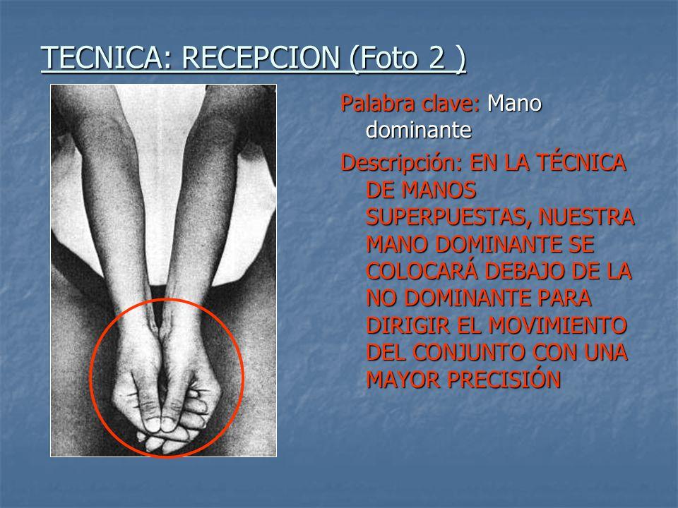 TECNICA: RECEPCION (Foto 2 )