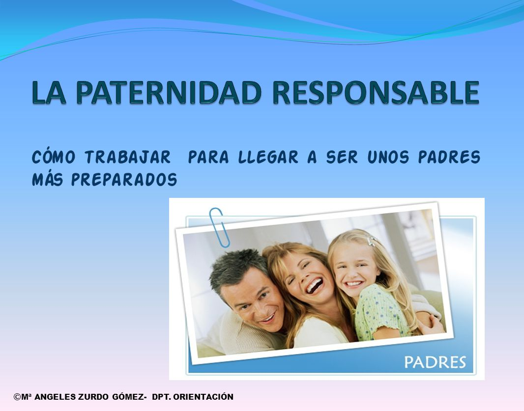 La paternidad responsable ppt video online descargar for Paternidad responsable