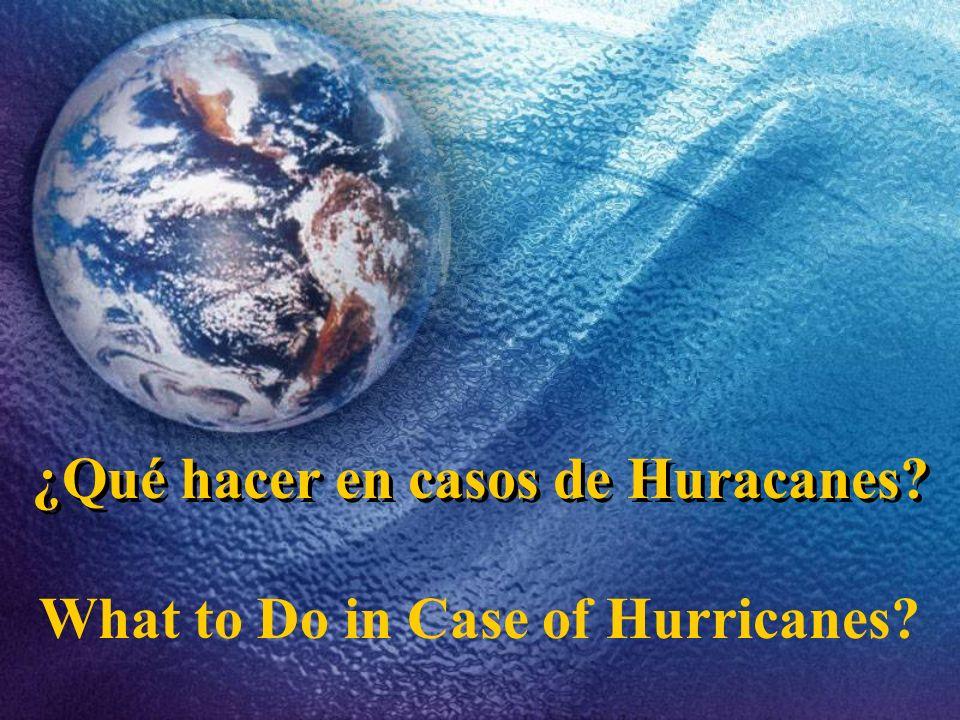 ¿Qué hacer en casos de Huracanes