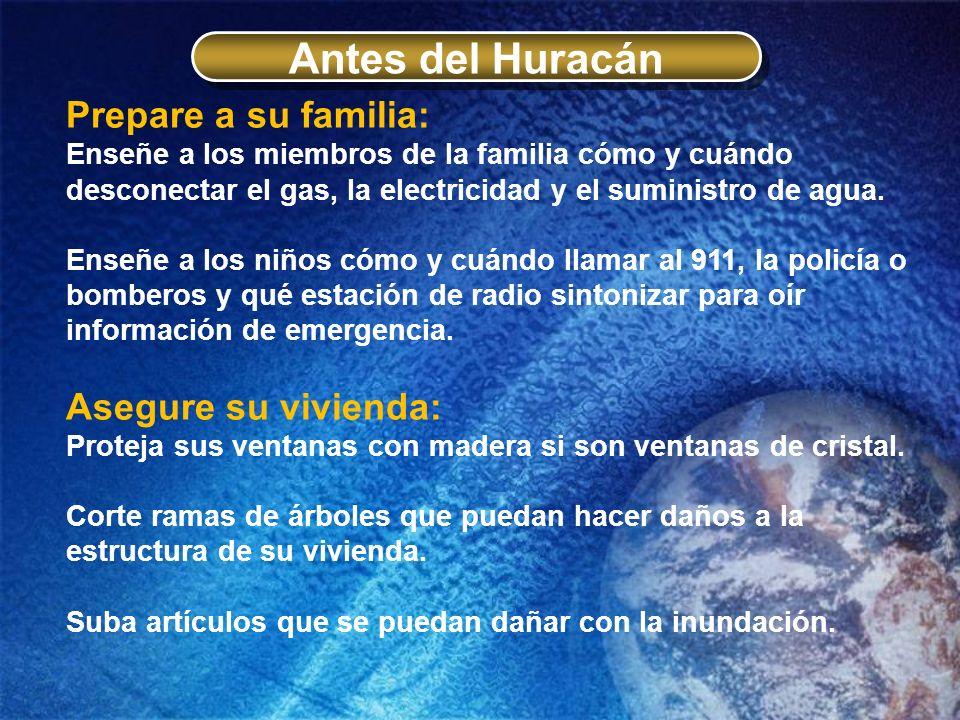 Antes del Huracán Prepare a su familia: Asegure su vivienda: