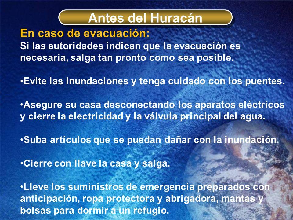 Antes del Huracán En caso de evacuación: