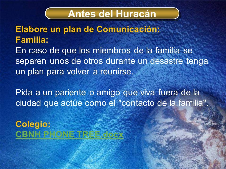 Antes del Huracán Elabore un plan de Comunicación: Familia: