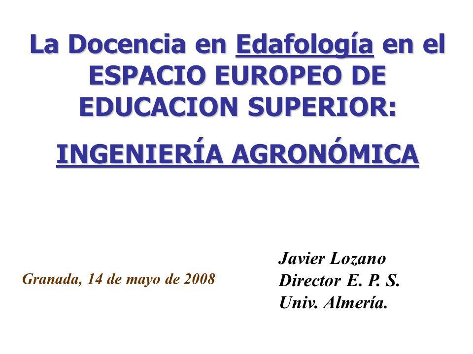 La Docencia en Edafología en el ESPACIO EUROPEO DE EDUCACION SUPERIOR: