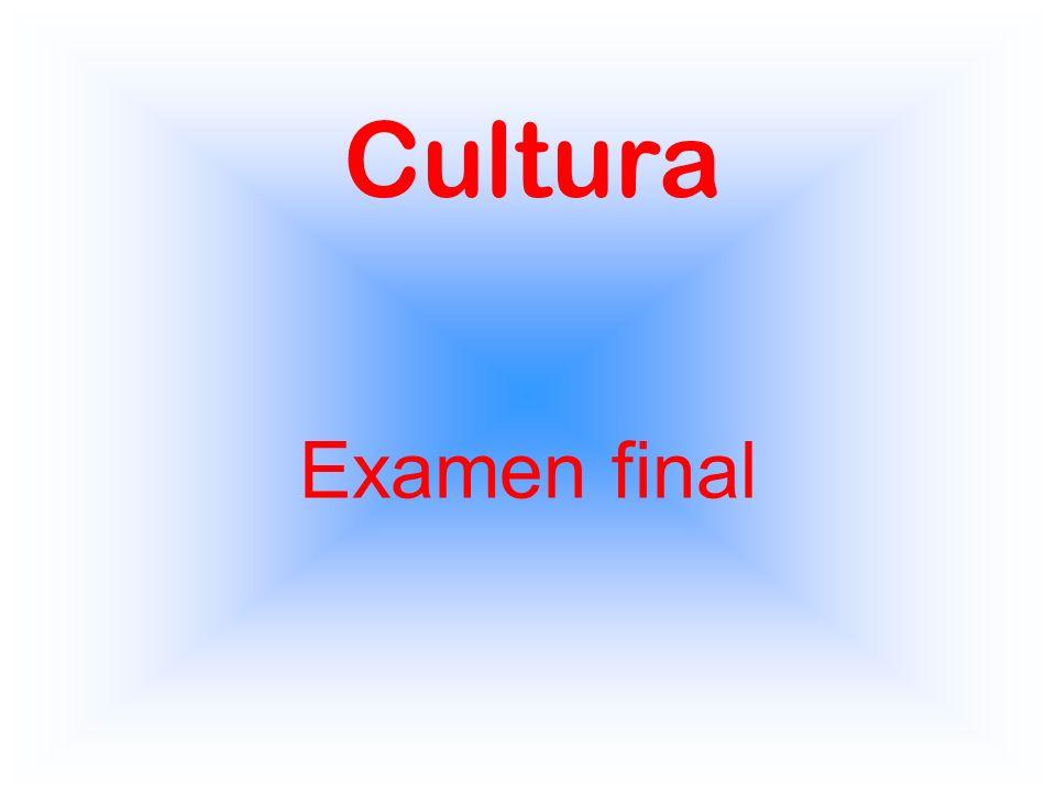 Cultura Examen final