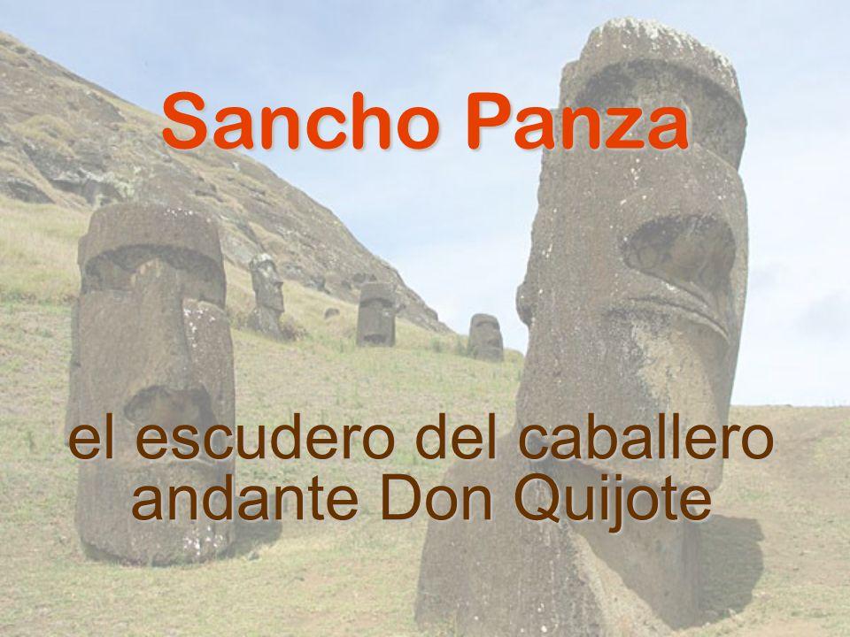 el escudero del caballero andante Don Quijote