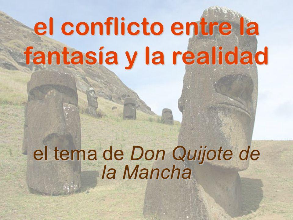 el conflicto entre la fantasía y la realidad