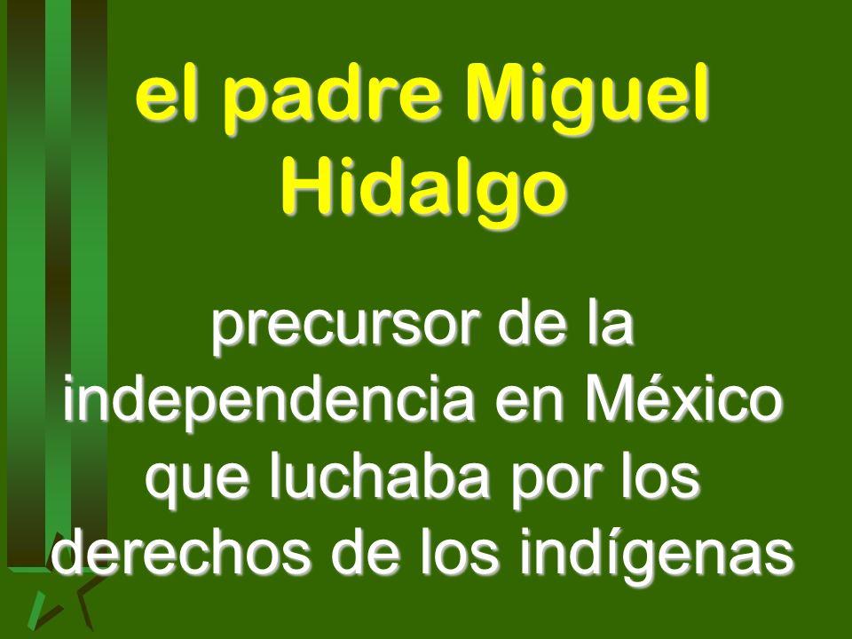 el padre Miguel Hidalgo