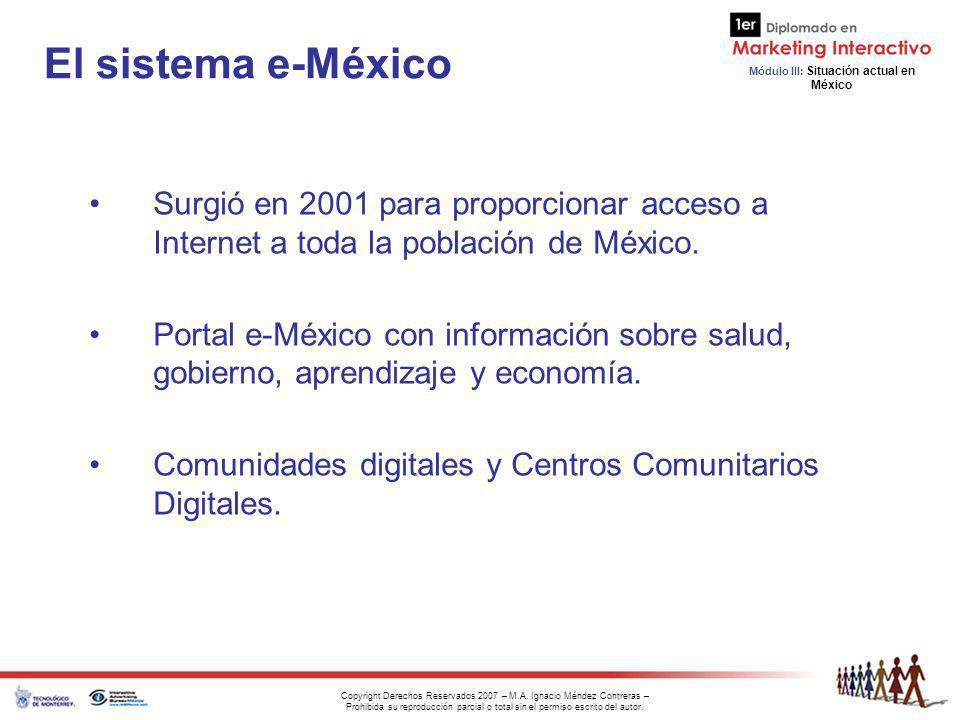El sistema e-México Surgió en 2001 para proporcionar acceso a Internet a toda la población de México.