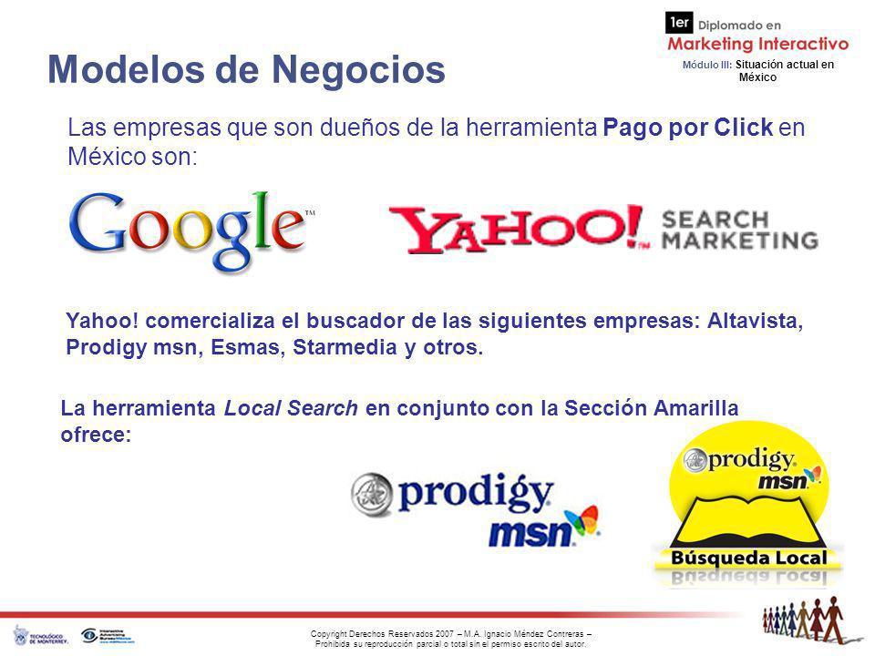 Modelos de Negocios Las empresas que son dueños de la herramienta Pago por Click en México son: