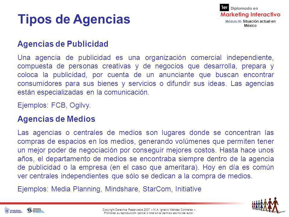 Tipos de Agencias Agencias de Medios Agencias de Publicidad