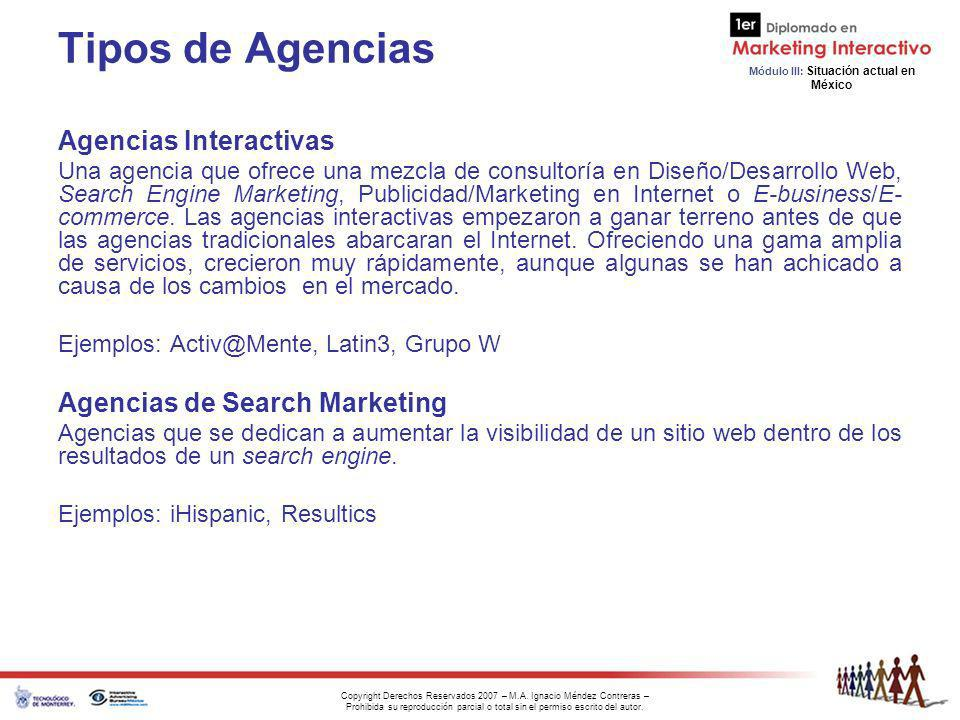 Tipos de Agencias Agencias Interactivas Agencias de Search Marketing