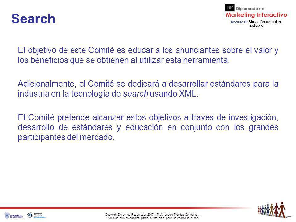 Search El objetivo de este Comité es educar a los anunciantes sobre el valor y los beneficios que se obtienen al utilizar esta herramienta.