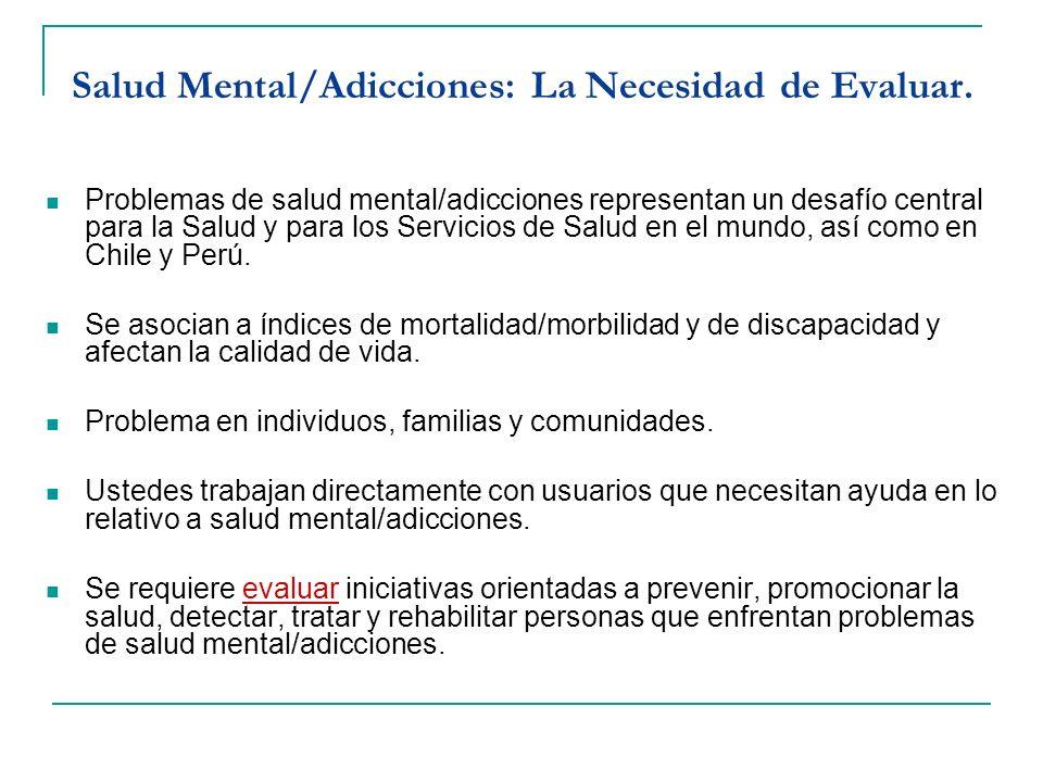 Salud Mental/Adicciones: La Necesidad de Evaluar.