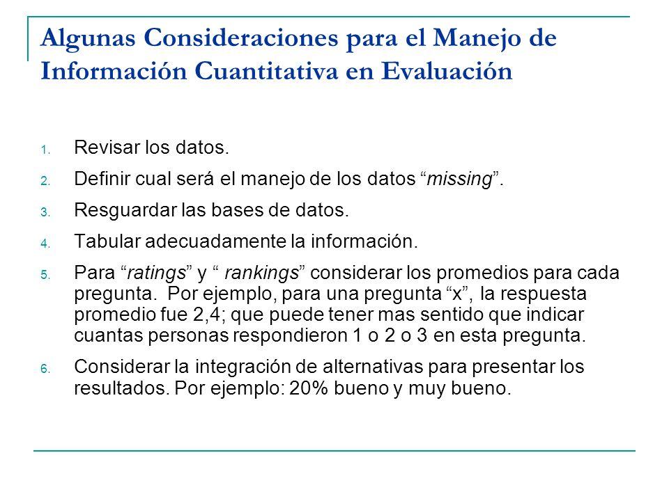 Algunas Consideraciones para el Manejo de Información Cuantitativa en Evaluación